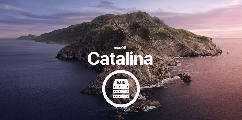 Catalina RAID 0 APFS